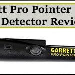 Garrett Pro Pointer Metal Detector Review
