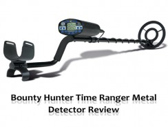 Bounty Hunter Time Ranger Metal Detector Review